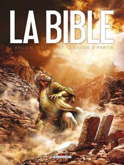 La Bible - L'Ancien Testament - L'Exode