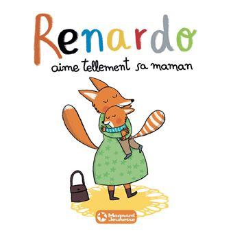 RenardoRenardo aime tellement sa maman