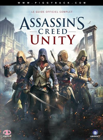 Guide Assassin's Creed Unity - Solution de jeu