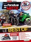 Les Fondus de Moto Journal - Best Or