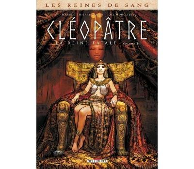 Reines de sang - Cléopâtre, la Reine fatale