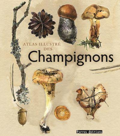 Atlas illustré des champignons