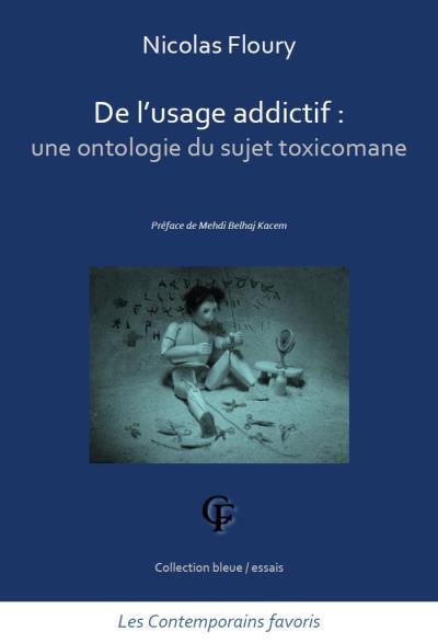 De l'usage addictif