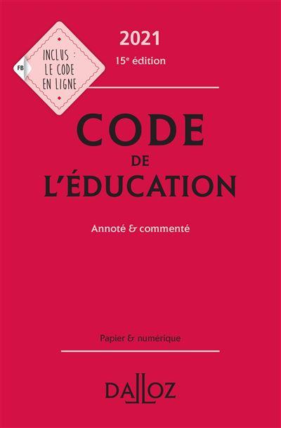 Code de l'éducation 2021, annoté et commenté - 15e ed.