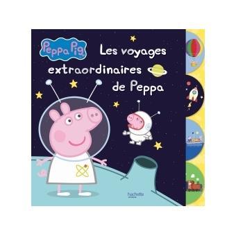 Peppa Pig Compilation D Histoires Peppa Pig Les Voyages Extraordinaires De Peppa Collectif Cartonne Achat Livre Fnac