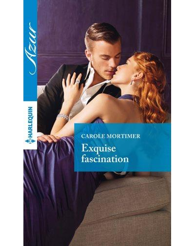 Exquise fascination