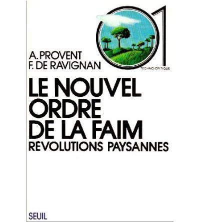 Le Nouvel Ordre de la faim. Révolutions paysannes