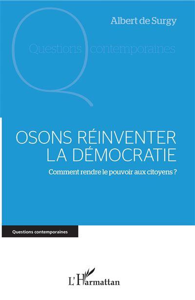 Osons réinventer la démocratie