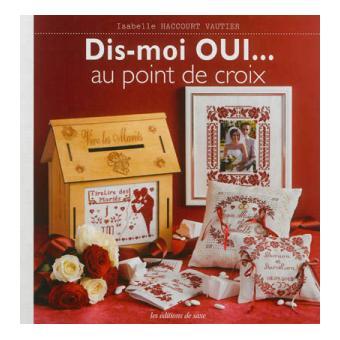 Le livre du mariage au point de croix broch isabelle for Le livre de mariage
