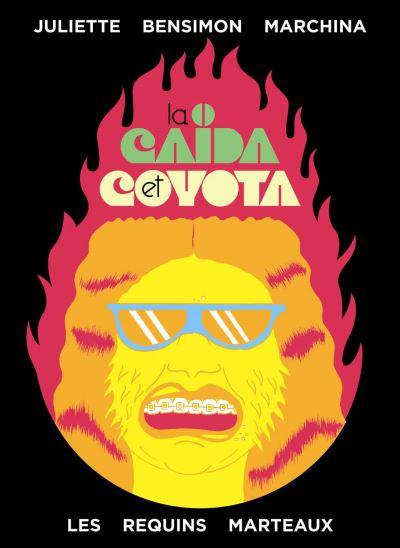 La Caïda et Coyota