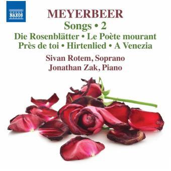 Songs Volume 2, Die Rosenblatter, Le poète mourant, Près de toi, Hirtenlied, A Venezia