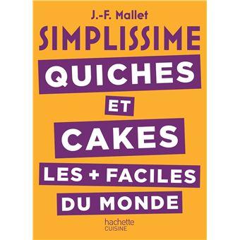 SimplissimeSimplissime tartes quiches et cakes
