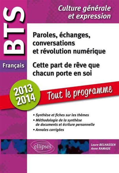 BTS Francais 2013-2014 Tout sur les thèmes méthodologie annales corrigées
