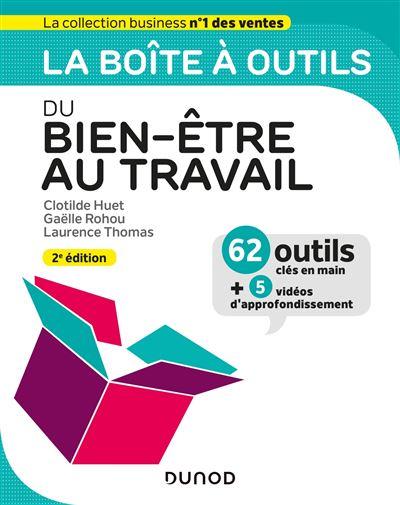 La boîte à outils du Bien-être au travail - 2ed éd.