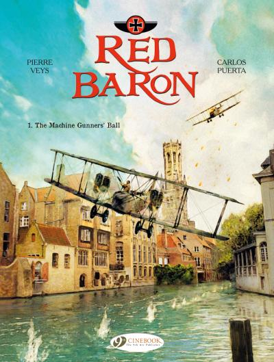 Red Baron - tome 1 The Machine Gunners' Ball