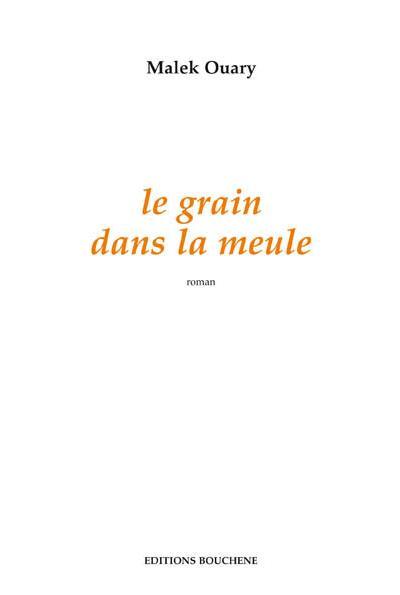 Le grain dans la meule