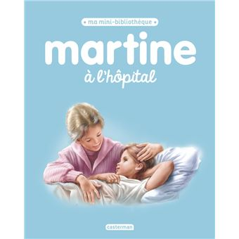 MartineMartine à l'hôpital
