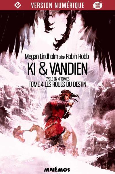 Les Roues du destin - Ki et Vandien, tome 4 - 9782354083083 - 6,99 €