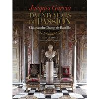 Jacques Garcia: Twenty Years of Passion