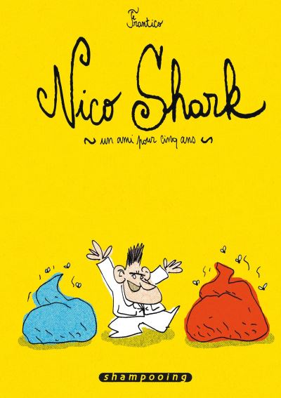 Nico Shark, un ami pour cinq ans