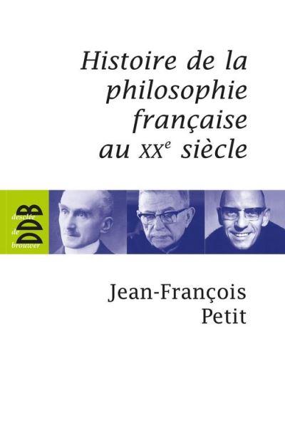 Histoire de la philosophie française au XXe siècle - 9782220088891 - 19,99 €