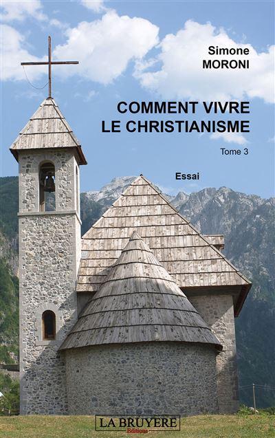 Comment vivre le christianisme