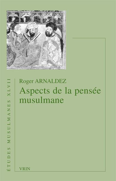 Aspects de la pensée musulmane