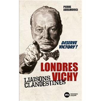 Londres vichy liaisons clandestines
