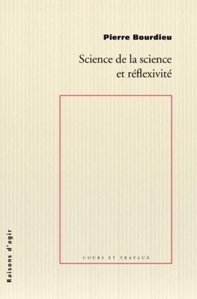 Science de la science et reflexivité