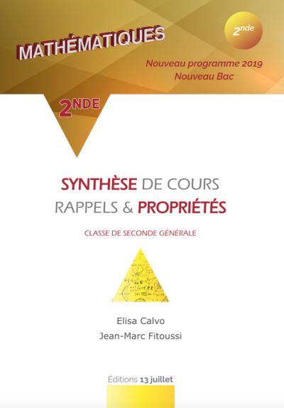 Mathématiques 2de Synthèse de cours, rappels et propriétés