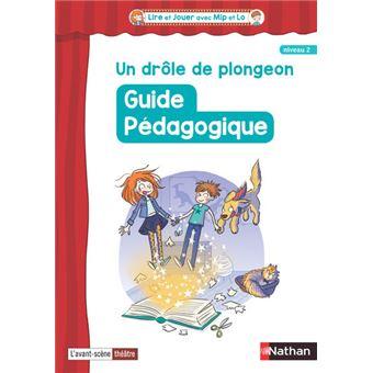 Lire et jouer avec Mip et LolaUn drôle de plongeon Cycle 3 Niveau 2