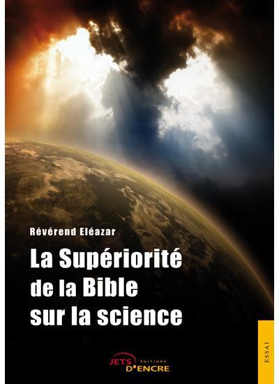 La supériorité de la Bible sur la science