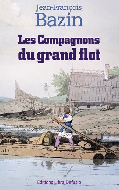 Les compagnons du grand flot
