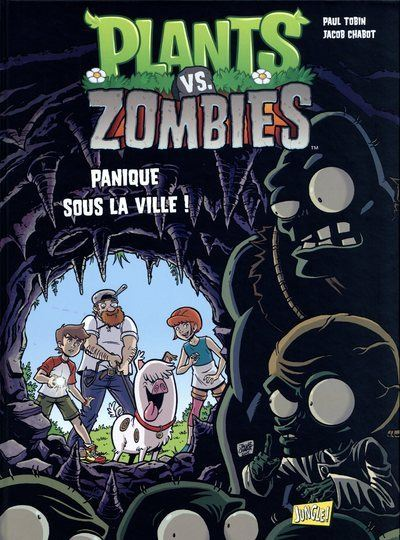 Plants vs zombies - tome 6 Panique sous la ville !