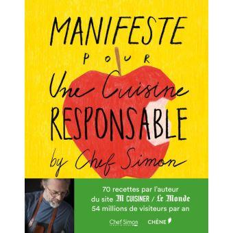 Manifeste Pour Une Cuisine Responsable By Chef Simon