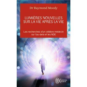 """Résultat de recherche d'images pour """"Lumière nouvelle sur la vie après la vie » (1981) du Dr Raymond Moody -µ"""""""