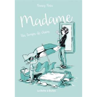 Madame - Tome 2 : Madame T02 - Un temps de chien