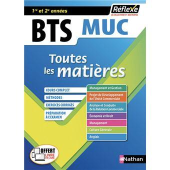 Management des unités commerciales BTS MUC 1/2 - Toutes les matières - N° 7 Réflexe - 2017