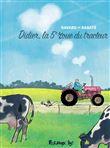 Didier - La cinquième roue du tracteur