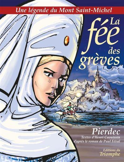 La fée des grèves, une légende du Mont Saint-Michel