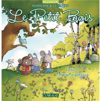 Le Petit Bois - tome 1 L'arbre à gâteaux
