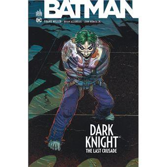 Dark KnightDark Knight, Last crusade