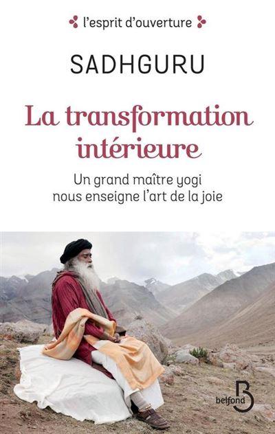 La Tranformation intérieure - Un grand maître yogi nous enseigne l'art de la joie - 9782714479198 - 12,99 €