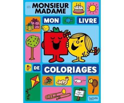 Monsieur Madame -  : Monsieur Madame - Mon livre de coloriages