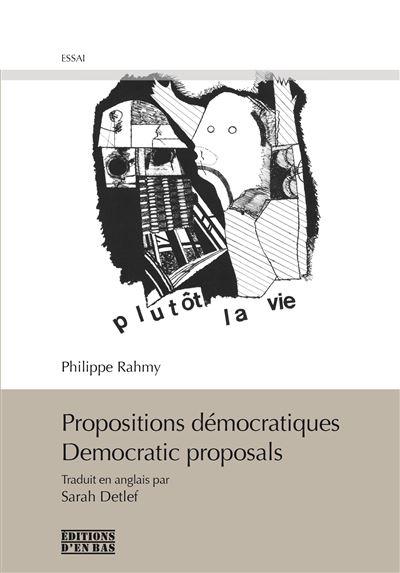 Propositions démocratiques, Democratic proposals