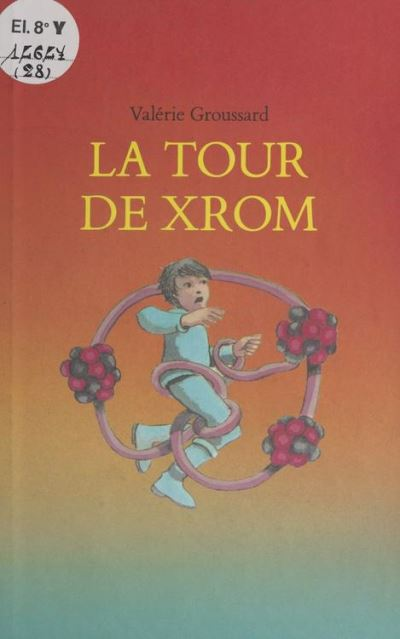 La Tour de Xrom