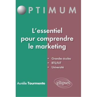 L'essentiel pour comprendre le marketing - broché