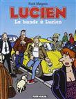 La bande à Lucien