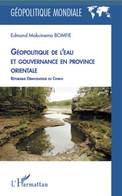 Géopolitique de l'eau et gouvernance en province orientale