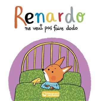 RenardoRenardo ne veut pas faire dodo